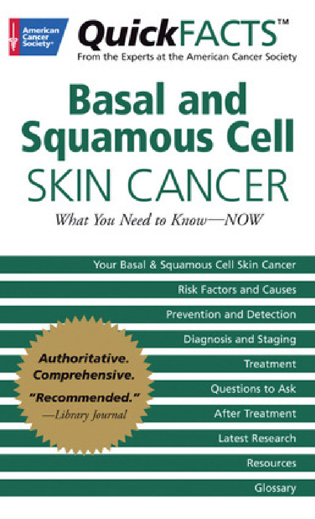 Quick Facts on Basal and Squamous Cell Sking Cancer